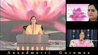 Hindi Devotional Bhajans by Anandmurti Gurumaa